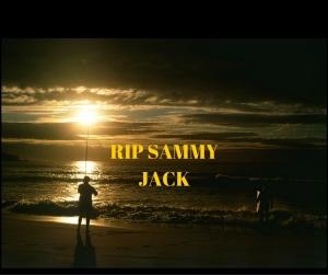 RIP SAMMY JACK